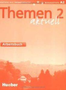 Themen aktuell 2-Arbeitsbuch-A2