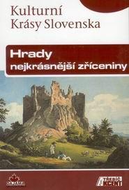 Hrady, nejkrásnější zříceniny - průvodce Dajama /Slovensko/