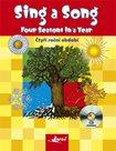 Sing a Song - Four Seasons in a Year. Děti zpívají anglicky - Čtyři roční období + audio CD