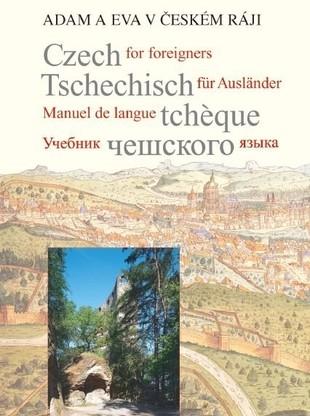 Adam a Eva v Českém Ráji - učebnice češtiny pro cizince - Hasil Jiří - A4, brožovaná