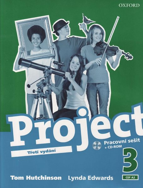 Project 3 - Třetí vydání - Pracovní sešit + CD-ROM /CEF A2/ - Hutchinsom Tom, Edwards Lynda - A4, brožovaná