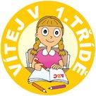 Pamětní medaile VÍTEJ V 1. TŘÍDĚ pro holky