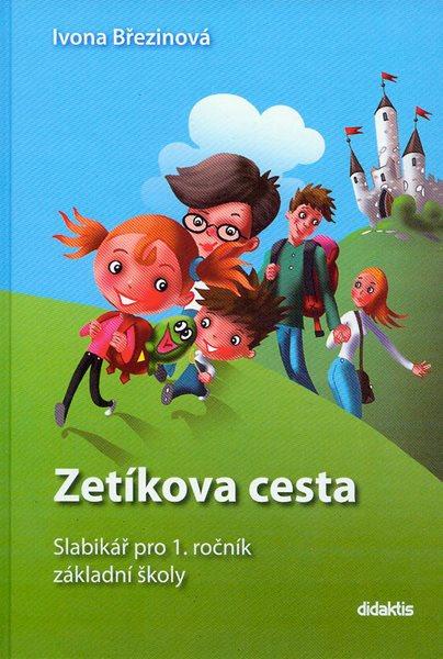 Slabikář pro 1. ročník ZŠ - Zetíkova cesta - pevná vazba - I. Březinová, M. Kalovská, T. Marková, P. Tarábek - B5