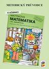 Matýskova matematika pro 2. ročník 5. díl - Počítání do sta - Metodický průvodce
