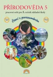 Přírodověda pro 5. ročník ZŠ - pracovní sešit, Čtení s porozuměním