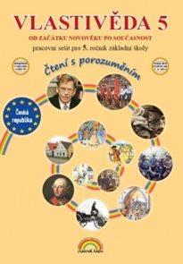 Vlastivěda pro 5. ročník ZŠ - dějepis - pracovní sešit, Čtení s porozuměním