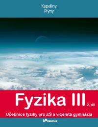 Fyzika III. 2. díl - učebnice - Kapaliny a plyny