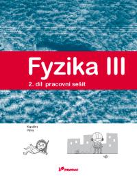 Fyzika III. 2. díl - pracovní sešit, Kapaliny a plyny