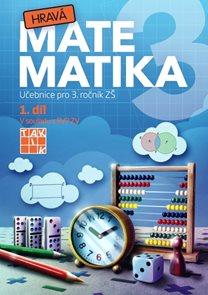 Hravá matematika 3 - učebnice 1. díl