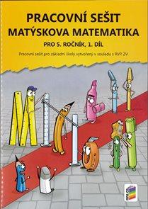 Matýskova matematika pro 5. ročník 1. díl - pracovní sešit