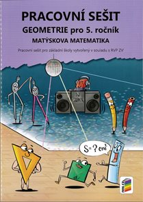 Matýskova matematika pro 5. ročník Geometrie - pracovní sešit