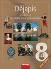 Dějepis 8.r. ZŠ a víceletá gymnázia - učebnice (nové vydání)