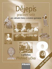 Dějepis 8.r. ZŠ a víceletá gymnázia - pracovní sešit (nové vydání)