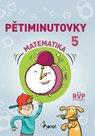 Pětiminutovky z Matematiky pro 5. ročník ZŠ