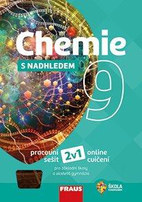 Chemie 9 s nadhledem - pracovní sešit /nová generace/