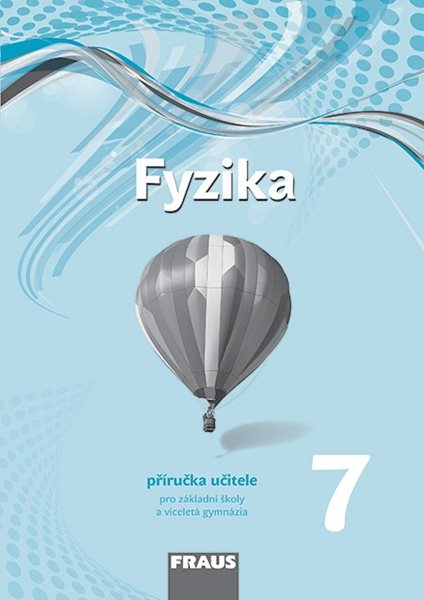 Fyzika 7 - příručka učitele /nová generace/ - 210×297 mm