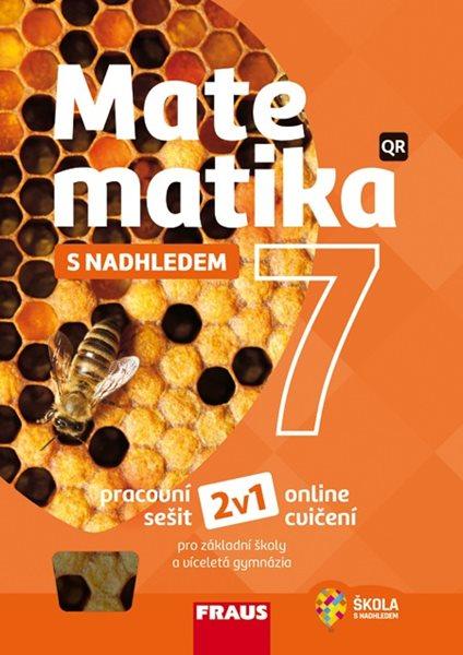 Matematika 7 s nadhledem 2v1 - pracovní sešit