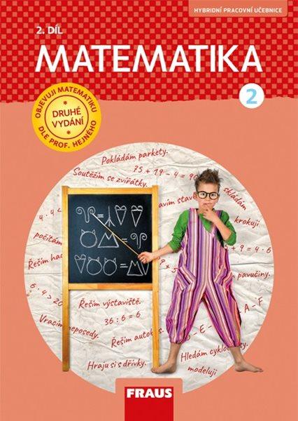 Matematika 2 Hejného metoda - pracovní učebnice 2. díl (nová generace) - M. Hejný, D. Jirotková, J. Slezáková–Kratochvílová, E. Bomerová, J. Michnová - 210×297 mm