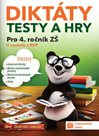 Diktáty, testy a hry pro 4. ročník ZŠ