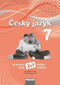 Český jazyk 7.r. a sekundu VG - pracovní sešit (nová generace) 2v1