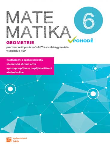Matematika v pohodě 6 - Geometrie - pracovní sešit - A4