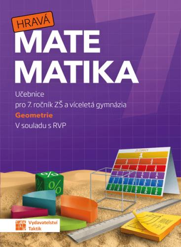 Hravá matematika 7 – učebnice 2. díl (geometrie) - B5
