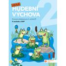 Hravá hudební výchova 2 – pracovní učebnice