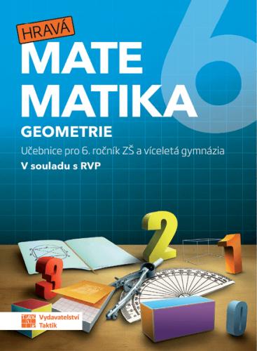 Hravá matematika 6 - učebnice 2.díl (Geometrie) - B5