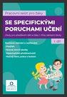 SPU - Sešit pro žáky s SPU 1. díl