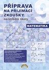 Matematika - Příprava na přijímací zkoušky na střední školy