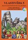 Vlastivěda 5 - Česká republika jako součást Evropy - barevný pracovní sešit