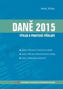 Daně 2015 - výklad a praktické příklady