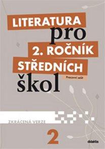 Literatura pro 2. ročník SŠ - pracovní sešit /zkrácená verze/