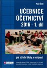 Učebnice účetnictví 2016 pro SŠ - 1. díl
