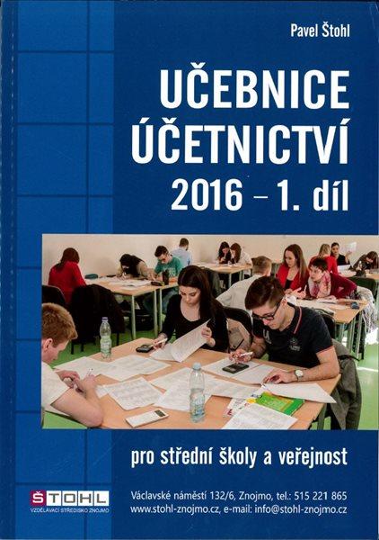 Učebnice účetnictví 2016 pro SŠ - 1. díl - Pavel Štohl