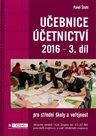 Učebnice účetnictví 2016 pro SŠ - 3. díl