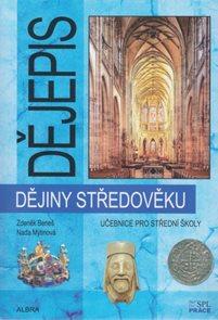 Dějiny středověku pro SŠ - učebnice (nové vydání)