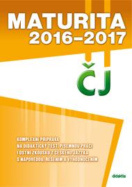 Maturita 2016-2017 z Českého jazyka, komplexní příprava