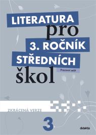 Literatura 3.r. SŠ - pracovní sešit zkácená verze - L. Andree, M. Hošek, M. Fránek, K. Srnská, V. Tobolíková - A5