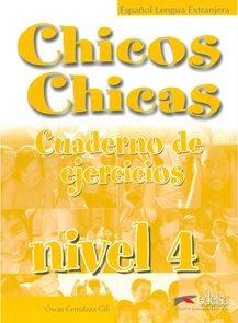 Chicos Chicas 4 - pracovní sešit