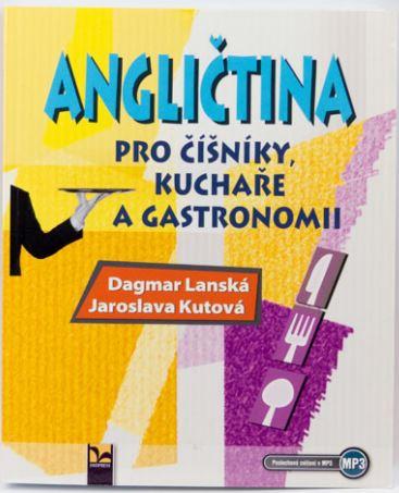 Angličtina pro číšníky a kuchaře +MP3 ke stažení - Dagmar Lanská, Jaroslava Kutová - B5