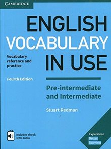 English Vocabulary in Use Pre-intermediate a intermediate with answers + eBook, 4th edition