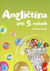 Angličtina pro 5. ročník ZŠ - učebnice