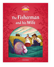 Classic Tales Second Edition Level 2 the Fisherman and His Wife + Audio Mp3 Pack