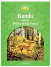 Classic Tales Second Edition Level 3 Bambi and the Prince of the Forest + Audio CD Pack