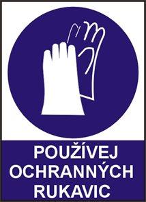 Používej ochranných rukavic! - A5/ fólie