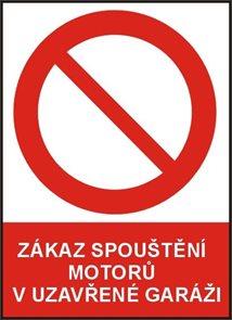 Zákaz pouštění motoru v garáži - A4/ plast