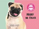 Desky na číslice - ISHA My love Pet