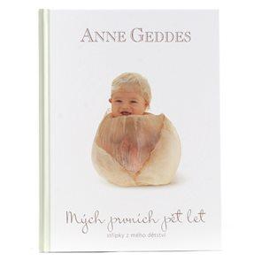 Anne Geddes Kniha Mých prvních pět let Kahu