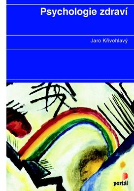 Psychologie zdraví (1) - Jaro Křivohlavý
